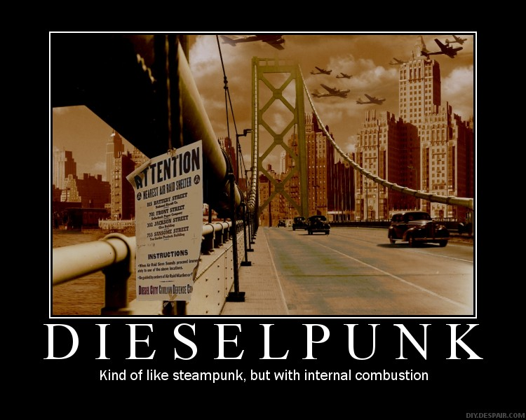 vs Dieselpunk     So apparently there is an audience for such a postDieselpunk Weapons